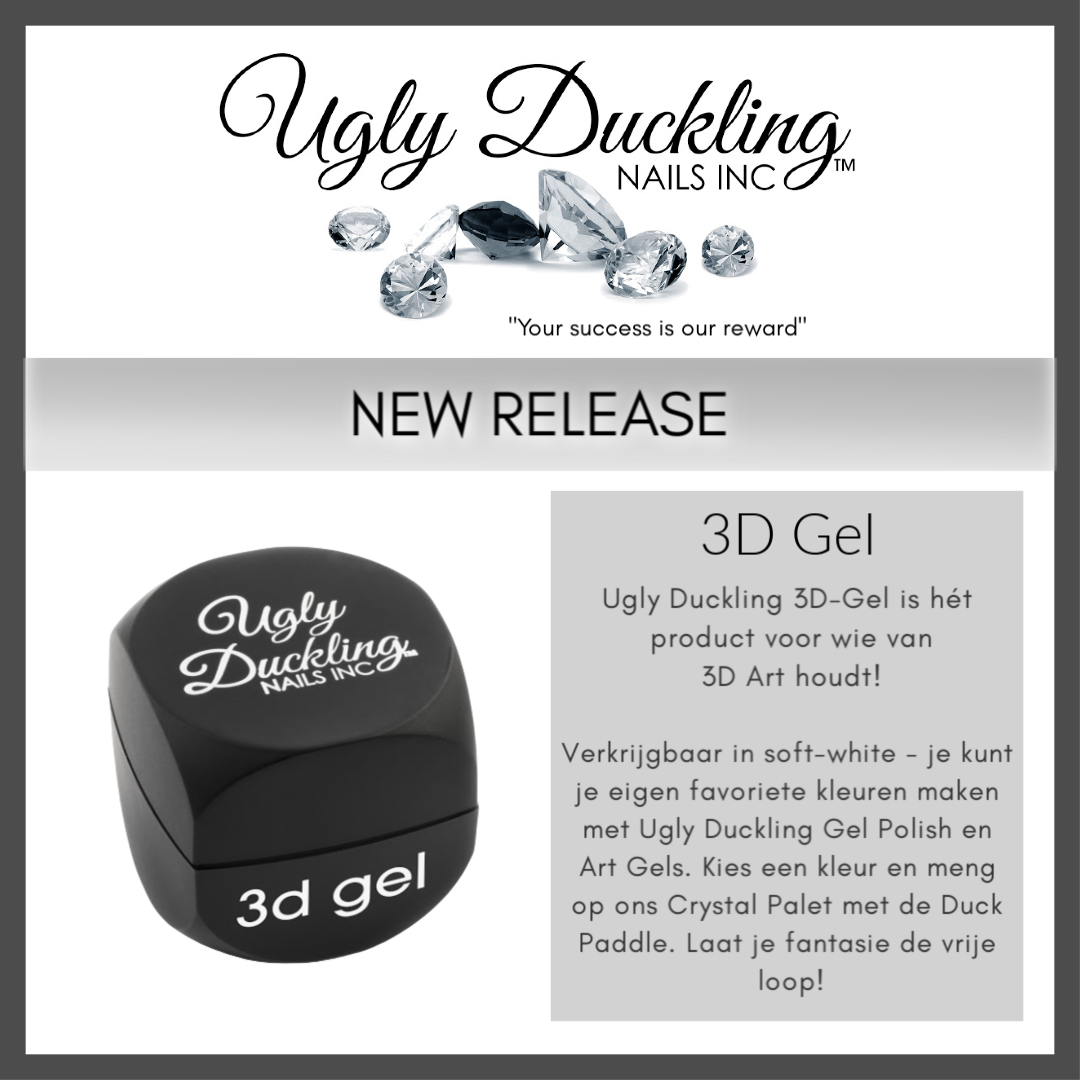 Ugly Duckling 3D Gel