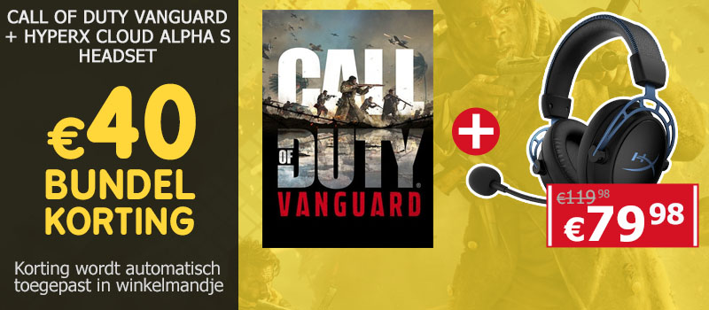 Koop Call of Duty Vanguard samen met een HyperX Cloud Alpha S Headset en ontvang 40 euro bundelkorting!