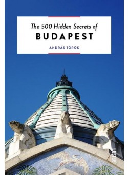 The 500 Hidden Secrets of Budapest (ENG)
