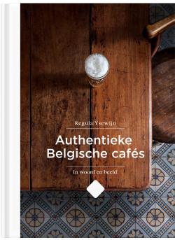 Authentieke Belgische cafés (NL/ENG - NL cover)