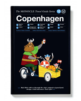 Monocle Travel Guide: Copenhagen.