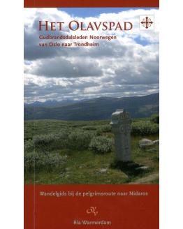 Het Olavspad: Gudbrandsdalsleden Noorwegen - van Oslo naar Trondheim
