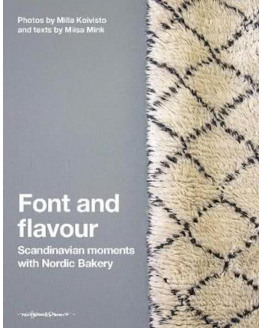 Font and Flavour : Scandinavia Moments with Nordic Bakery