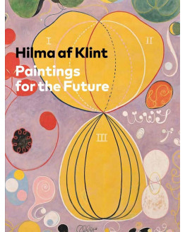 Hilma AF Klint.  Paintings for the Future