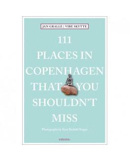 111 Places in Copenhagen That You Shouldn't Miss