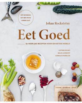Eet goed - 60 heerlijke recepten voor een betere wereld