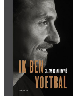 Ik ben voetbal-Zlatan Ibrahimovic
