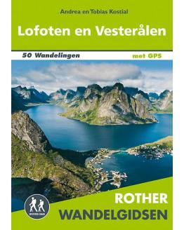 Lofoten en Vesterålen wandelgids 50 wandelingen met GPS ROTHN