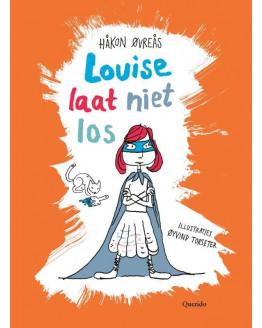 Louise laat niet los (7+)