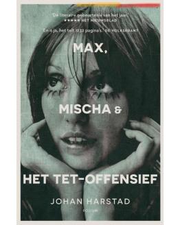 Max, Mischa & het Tet- offensief