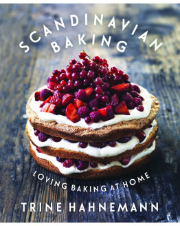 Scandinavian Baking - Loving Baking at Home