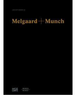 Melgaard + MunchThe End of It All Has Already Happened