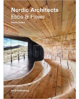 NORDIC ARCHITECTS  EBBS AND FLOWS