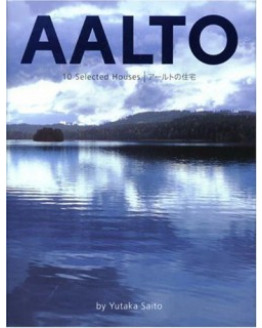 Alvar Aalto: 10 Selected Houses