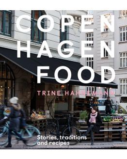 Copenhagen food: Stories, traditions and recepies