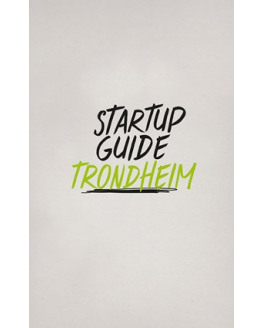 Trondheim StartUp Guide