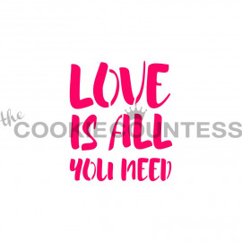 love is all you need - stencil