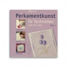 PERKAMENTKUNST - DE TECHNIEKEN - DEEL 4