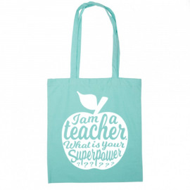 Totebag I am a teacher