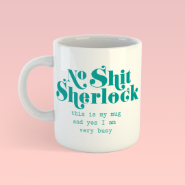 Koffiemok No shit Sherlock