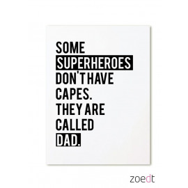 Postkaart Some superheroes don't have capes