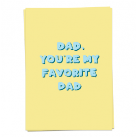 Dad, you're my favorite dad / Kaart Blanche