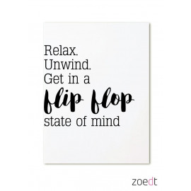 Postkaart Relax, unwind, get in a flipflop state of mind