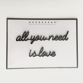 Goegezegd quote All you need is love