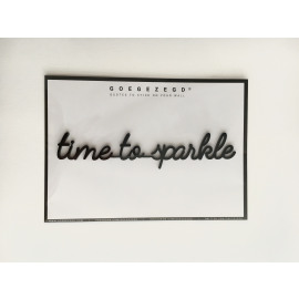 Goegezegd quote Time to sparkle