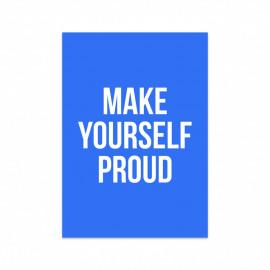 Postkaart Make yourself proud