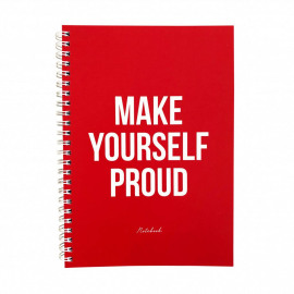 Notebook Make yourself proud