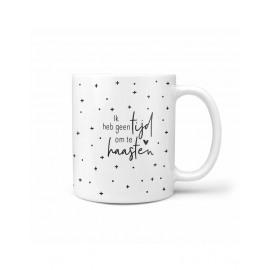 Koffie/thee tas Ik heb geen tijd om te haasten