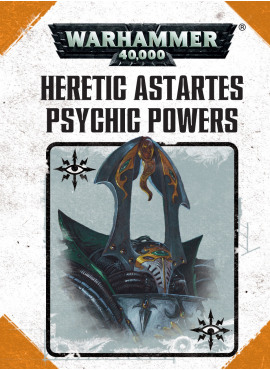 Heretic Astartes Psychic Power