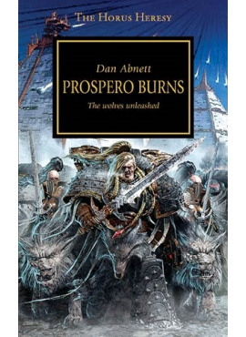 Horus Heresy: Prospero Burns