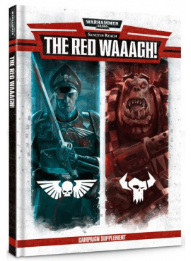Sanctus Reach: The Red Waaagh!