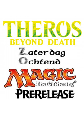 Theros Beyond Death Prerelease: Zaterdag Voormiddag
