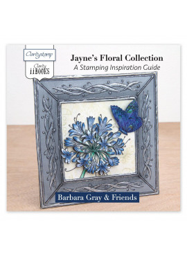 Clarity II book:Jayne's floral collection a stamping inspiration guide