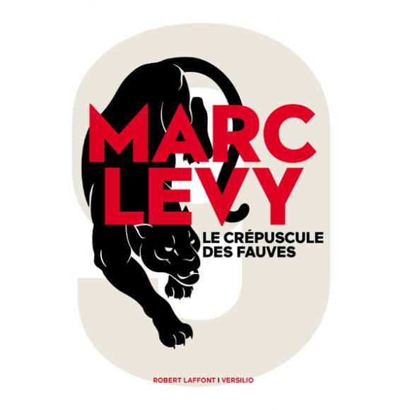 AVA selection Le Crépuscule Des Fauves - Marc Levy