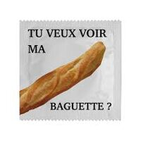 Condoom - Want To See My Baguette ?