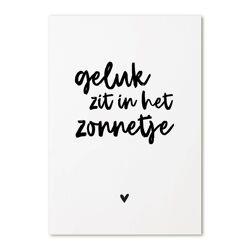 Postkaart Geluk zit in 't zonnetje / Zoedt
