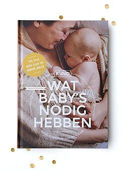 boek: KIIND: WAT BABY'S NODIG HEBBEN