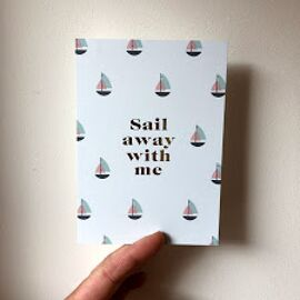 Postkaart Sail away with me