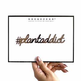 Goegezegd quote #plantaddict