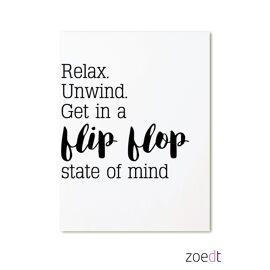 Postkaart Relax, unwind, get in a flipflop state of mind / Zoedt