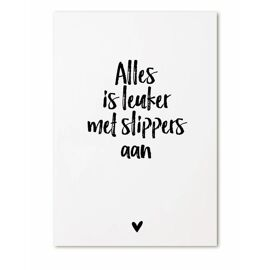 Postkaart Alles is leuker met slippers aan! / Zoedt