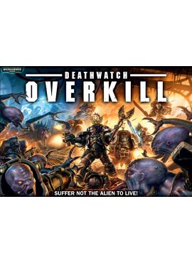 Death Watch: Overkill