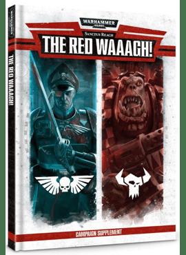 Sanctus Reach: The Red Waaagh!