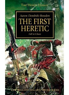 Horus Heresy: The First Heretic