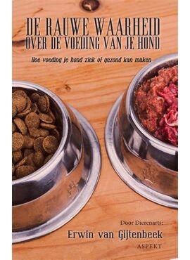 Rauwe waarheid over de voeding van je hond