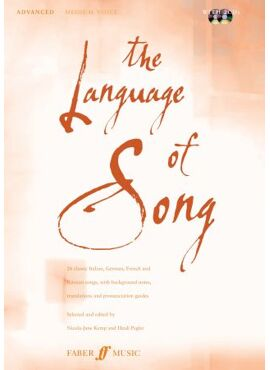 The Language Of Song: Advanced (Medium Voice) (Piano/Vocal)